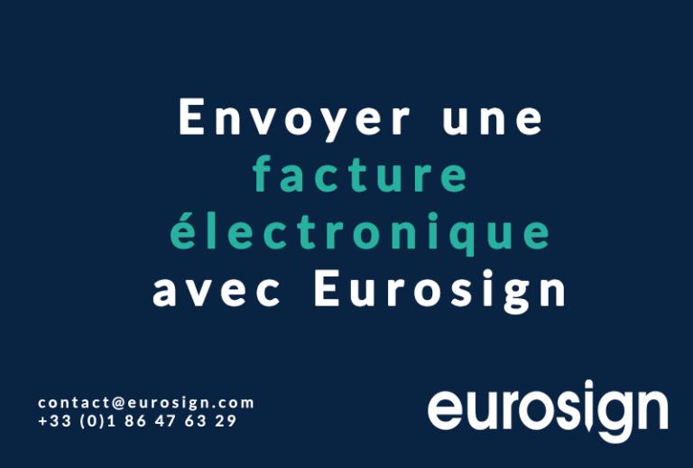 Envoyer une facture électronique avec Eurosign