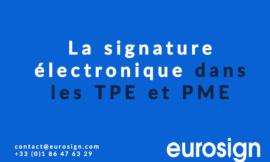 La signature électronique dans les TPE et PME