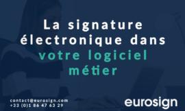 La signature électronique dans votre logiciel métier
