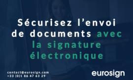 Sécurisez l'envoi de vos documents avec Eurosign