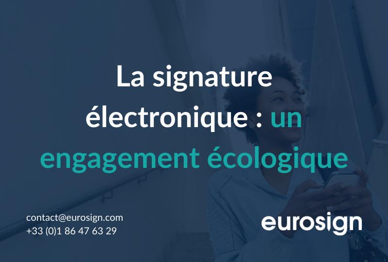 La signature électronique : un engagement écologique