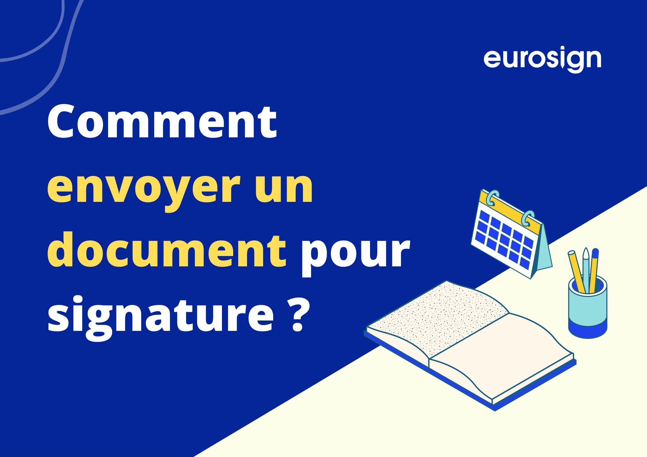Envoyer un document pour signature avec Eurosign