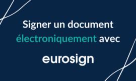 Comment signer un document électroniquement ?