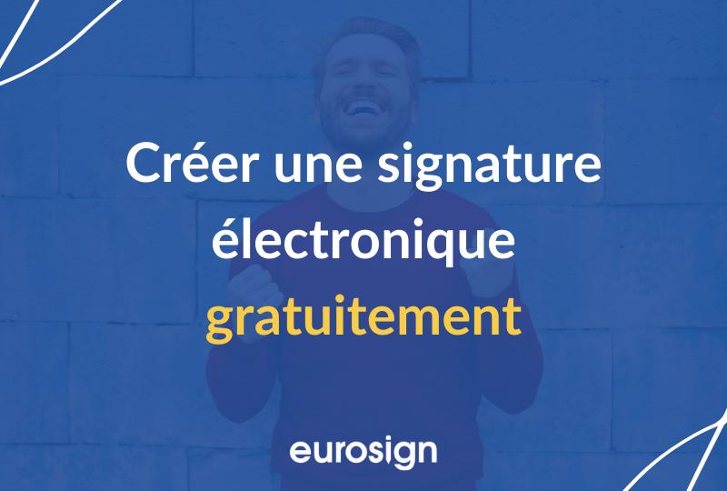 Créez une signature électronique gratuitement