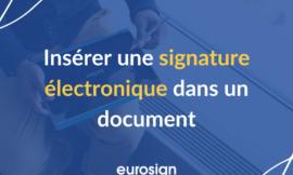 Insérer une signature électronique dans un document