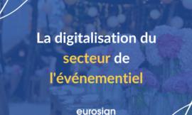 La digitalisation du secteur de l'événementiel